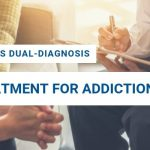 What Is Dual-Diagnosis Treatment For Addiction?